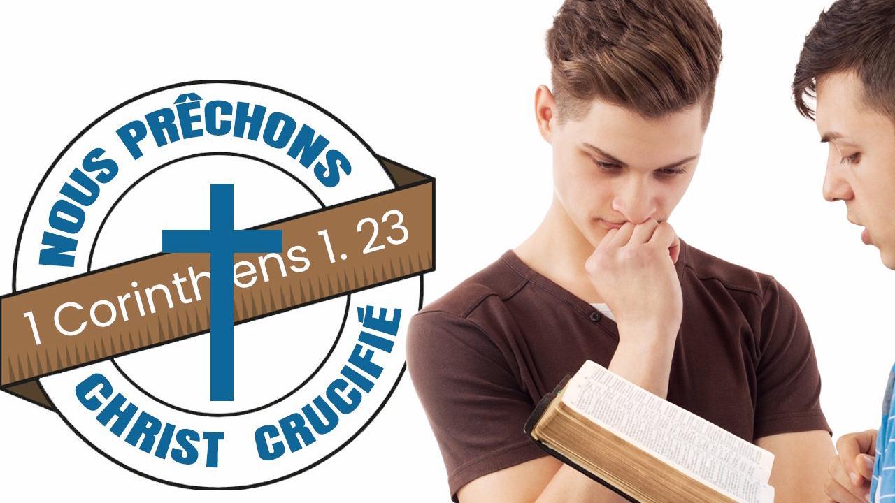 Nous, nous prêchons Christ crucifié ; scandale pour les Juifs et folie pour les païens. 1 Corinthiens 1:23 - La Bonne Semence