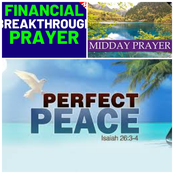 Say These Midday Prayers For Peace And Financial Breakthrough From God