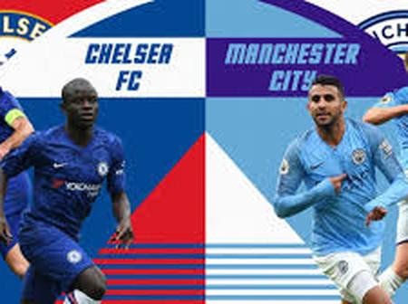 OPINION: Why Chelsea would surely win against Manchester City on Saturday
