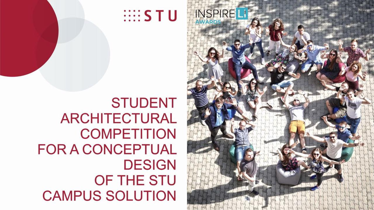 INSPIRELI AWARDS: Student Architectural competition for a conceptual design of the Slovak University of Technology in Bratislava