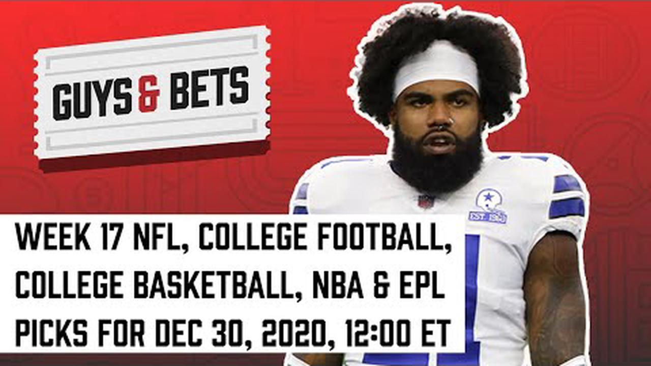 Week 17 NFL, College Football, College Basketball, Premier League and NBA Picks
