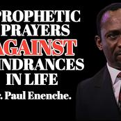 Prophetic Prayers Against Hindrances In Life - Dr. Paul Enenche
