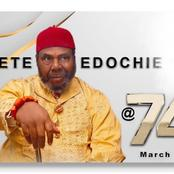 Pete Edochie Is 74 Today, Meet All His 5 Lovely Sons