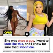 She Was Once A Guy, I want To Look Like This, And I Know For Sure I won't Die, Bobrisky Tell Fans