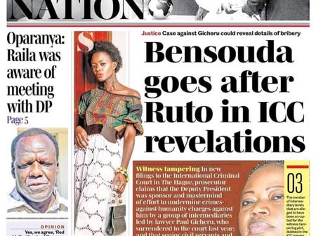 Bensouda Goes After Ruto, Raila's Offer To Ruto- Newspapers Headlines, Saturday Nation and Standard
