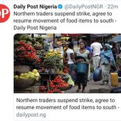 Northern Traders Finally Agrees To Suspend Strike, Agrees To Resume Movement Of Food To The South