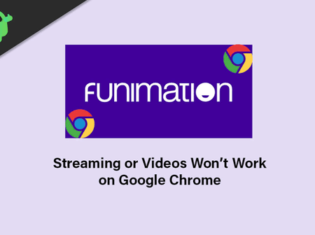 How to Fix Funimation not Working on Chrome