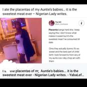 I ate the placentas of my Aunt's babies, a Nigerian lady said.