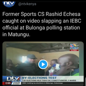 Kenyans React After Former Sports C's Rashid Echesa Is Caught On Camera Slapping an IEBC Official