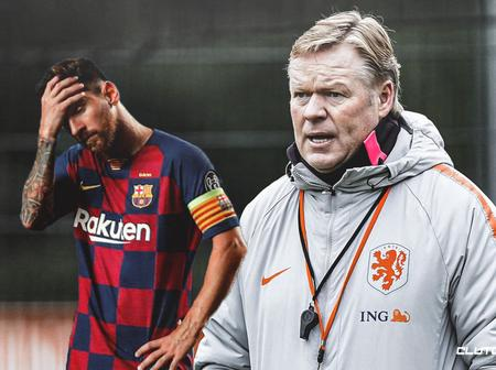 Koeman Confirm Messi Is Out Of Barecelona Squad.