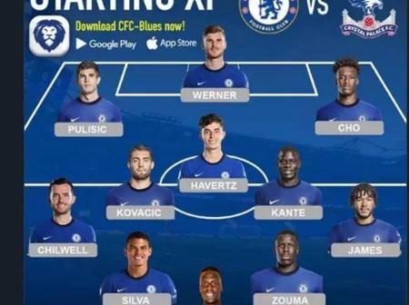 Team News And Possible Line Up For Chelsea As They Host Crystal Palace At Stamford Bridge