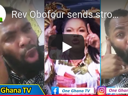 Rev. Obofuor sends Another Strong Warning to Nana Agradaa