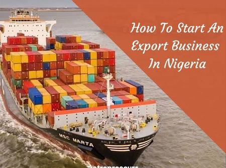 How To Start Export Business In Nigeria