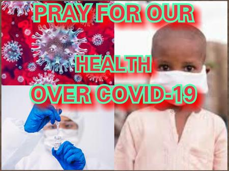 Say This Short Prayer To Fight Against Corona Virus Disease (COVID-19) In New Year 2021