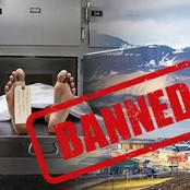 5 places in the world where it is illegal for human beings to die, Number 3 punishes dead people.