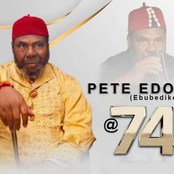Veteran Actor, Chief Pete Edochie Clocks 74 Years Of Age Today, See More Photos Of him