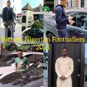 Top 10 Richest Nigerian Footballers. See Mikel And Iwobi's Position