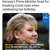 Norway's Prime Minister Fined Ksh 252,812 For Hosting 13 People to Her Birthday Party Instead of 10