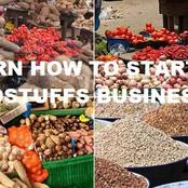 Checkout How To Start Foodstuff Business In Nigeria