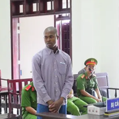 See More Photos Of The 25 Year Old Nigerian Man Who Was Sentenced To Death In Vietnam