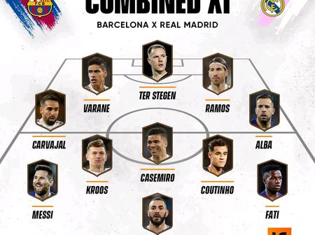 OPINION: Ahead Of EL Clasico, This Is Real Madrid And Barcelona Combined 11
