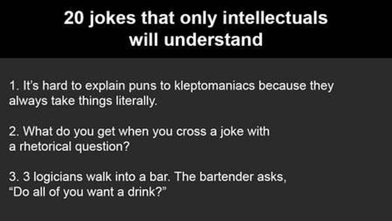 20 Jokes Only Smart People Will Get   Opera News