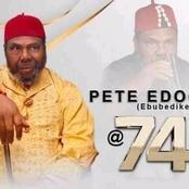 Happy 74th Birthday To Legendary Actor, Pete Edochie