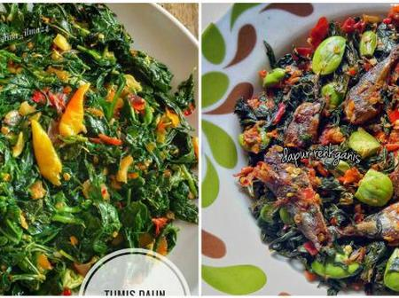 Check Out 10 Recipes For Sauteed Cassava Leaves, Healthy, Cheap, And Super Practical