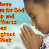 Say These Prayers for God to Help and Bless You Throughout This Week to Succeed in Life