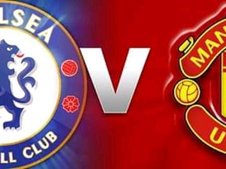 How To Watch Chelsea Vs Manchester United Clash, Solskjaer To Be Without 6 Superstars