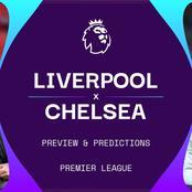 Liverpool Vs Chelsea Team News, Predictions, Kickoff Time.