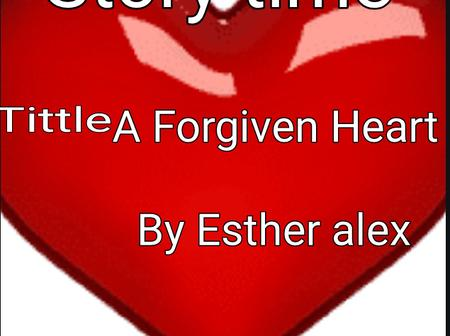Story time : A forgiven heart episode 6