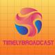 Timelybroadcast