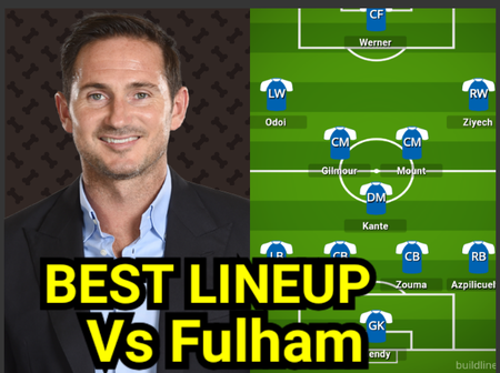 These 11 Players Should Selected By Frank Lampard To Start The EPL Game Against Fulham