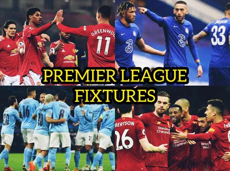 Premier league Returns this Week, See Who Chelsea, Man United, Man City And Others Will Face