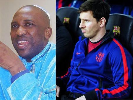Messi would be messed up and he might seat on the bench in Barca - Primate Ayodele