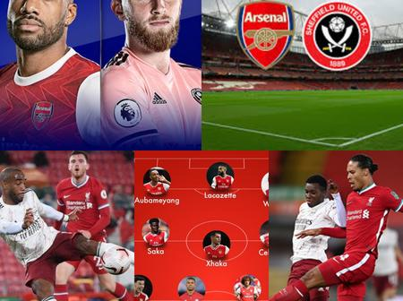 Arsenal Confirmed Team News, Injury Updates And Possible Line Up To Defeat Sheffield United Today