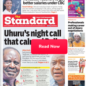 Uhuru's Night Call To Raila, Teachers To Get Payrise In Newspapers Today