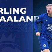 Transfer Update: Checkout As Erling Haaland's Deal To Chelsea Has Been Confirmed