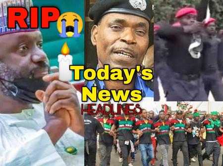 Today's News: Crush IPOB, ESN Members—IGP Orders Operatives, Another Prominent Nigerian Is Dead