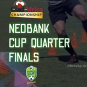 GladAfrica Championship Teams in The Nedbank Cup 2020-21 Quarter Final Draw