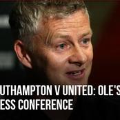 Southampton Vs Man Utd - Read full transcript of Ole Gunnar Solksjaer's press conference