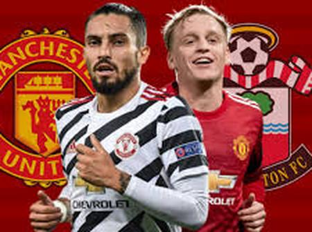 Manchester United Vs Southampton: Predicted Lineups, Time And Where You Can Watch It.