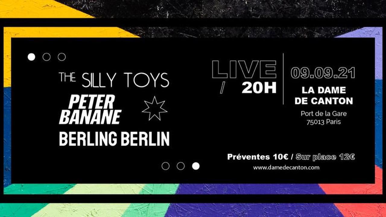 THE SILLY TOYS + BERLING BERLIN + PETER BANANE La Dame de Canton Paris