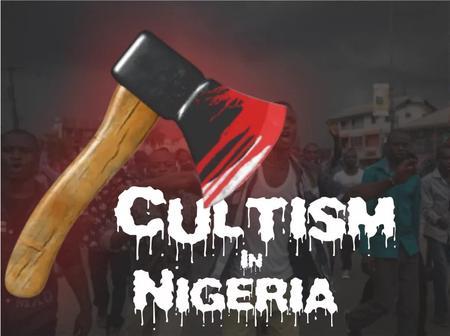 Types Of Secrete Cult In Nigeria.