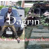 Opinion: I Was Not Really Close To The Late Dagrin, But I Believe He Deserves Better Than This