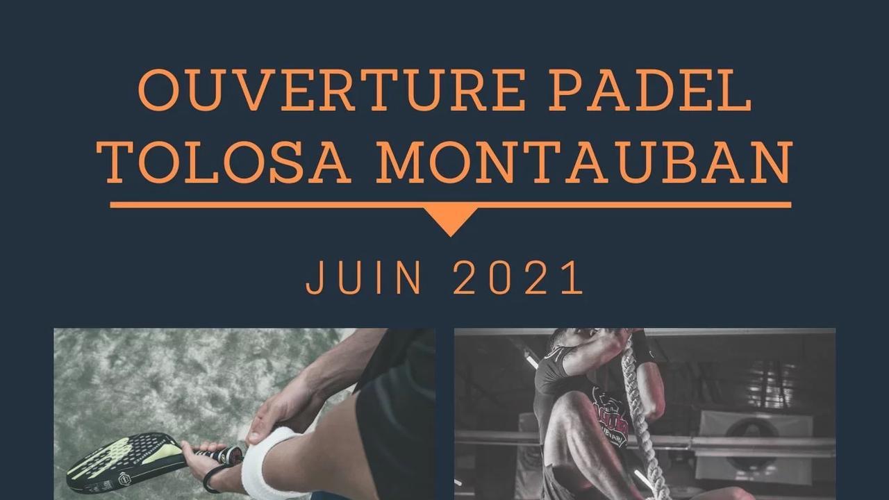 Padel Tolosa Montauban pour Juin 2021