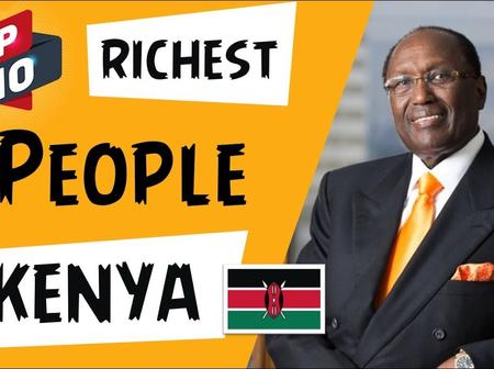 Meet Kenyan Top 10 Richest People Currently