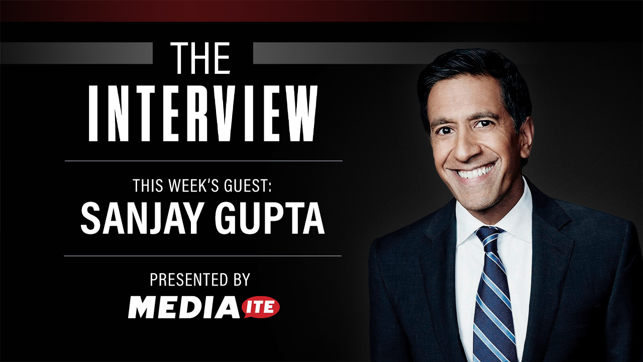 The Interview: Dr. Sanjay Gupta Talks Vaccines and Why He Gives Weight to 'Informed' Theory That Covid Leaked From Wuhan Lab