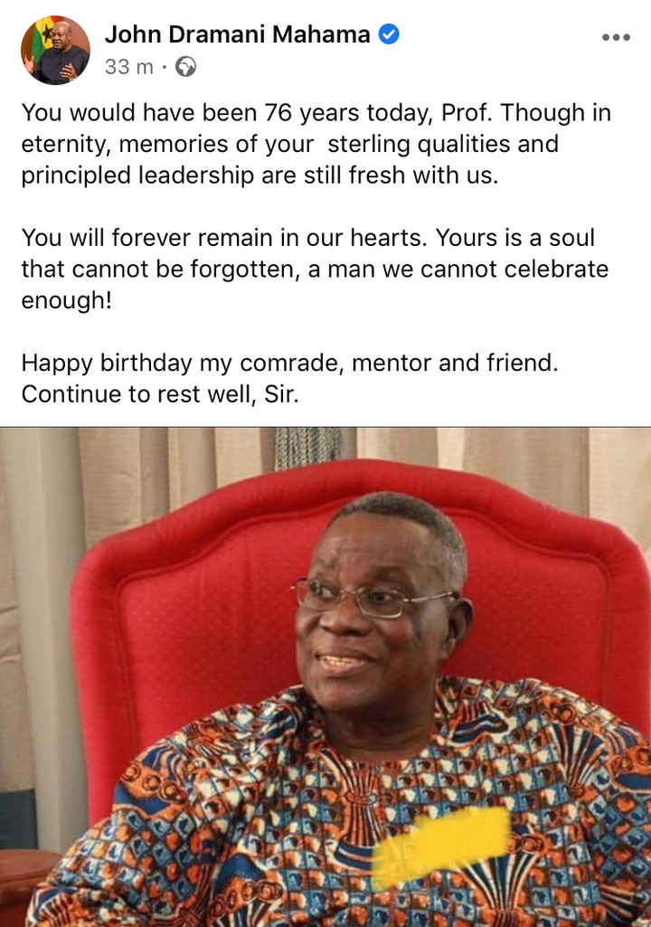 ad51c3f278ecb68eecc694553a1f42b9?quality=uhq&resize=720 - You Would Have Been 76 Years Today - Mahama In Tears As He Wishes Late Atta Mills On His Birthday